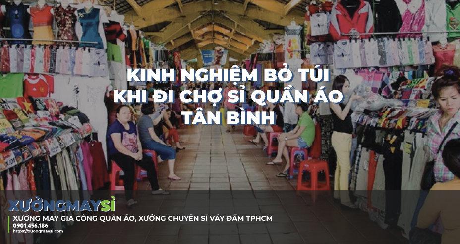 Kinh nghiệm khi lấy sỉ quần áo chợ Tân Bình