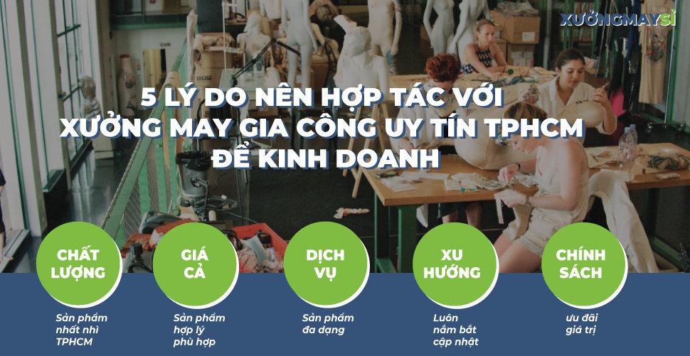5 Lý do nên hợp tác với xưởng may gia công uy tín TPHCM để kinh doanh