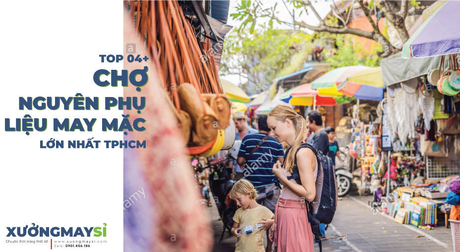 04+ khu chợ bán phụ liệu phụ kiện may mặc lớn nhất TPHCM