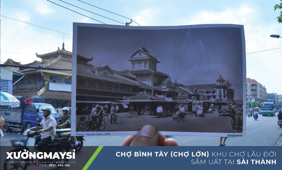 Chợ Bình Tây (Chợ Lớn) xưa và nay - Ảnh: Hmoong