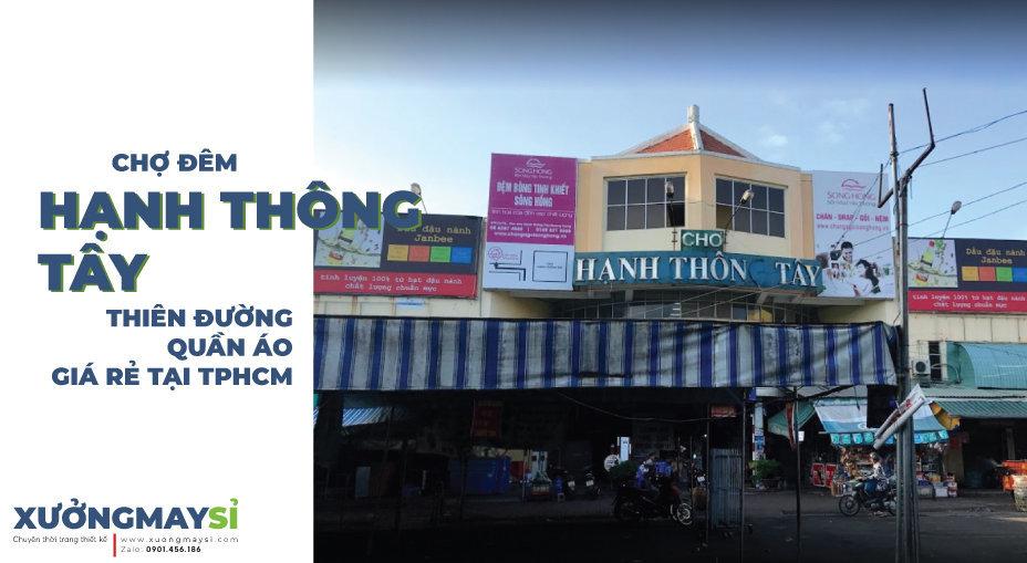 Chợ đêm Hạnh Thông Tây thiên đường quần áo giá rẻ tại TPHCM