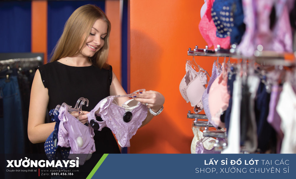 Lấy sỉ đồ lót nữ tại các Xưởng, Shop chuyên cung cấp sỉ đồ lót nữ