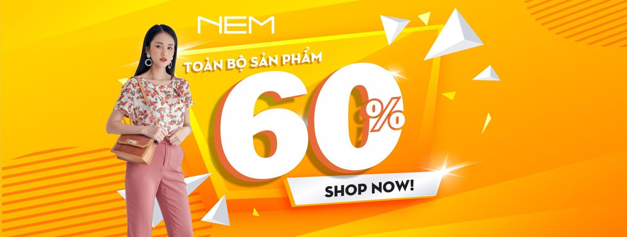 Chương trình ưu đãi khách hàng lên đến 60% của NEM Fashion