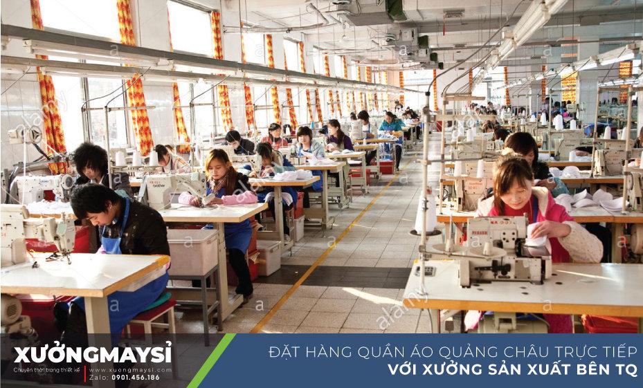 Đặt hàng trực tiếp với các Xưởng may quần áo Quảng Châu