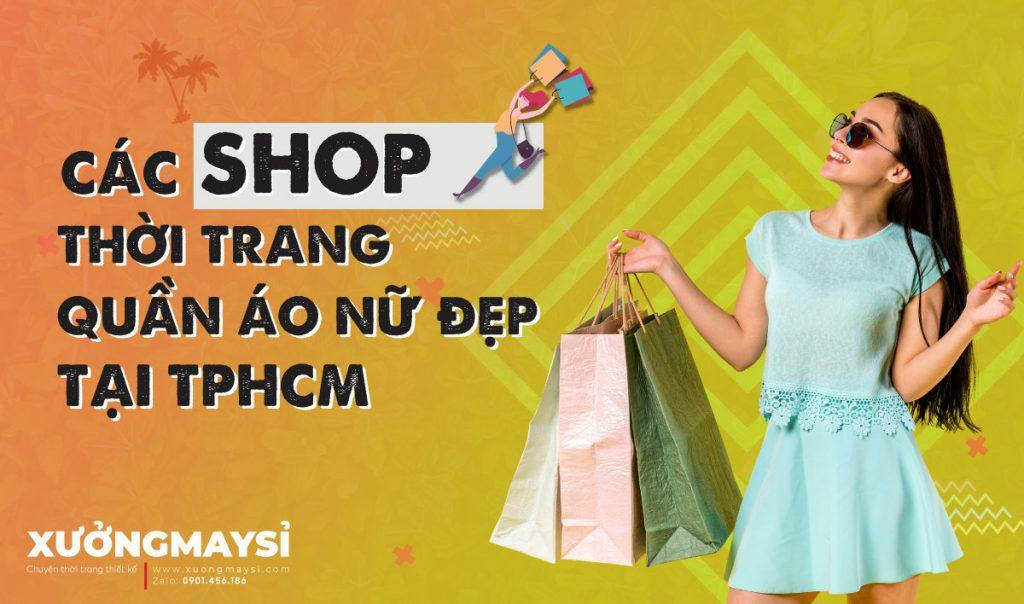 các shop thời trang quần áo nữ đẹp nổi tiếng ở TPHCM