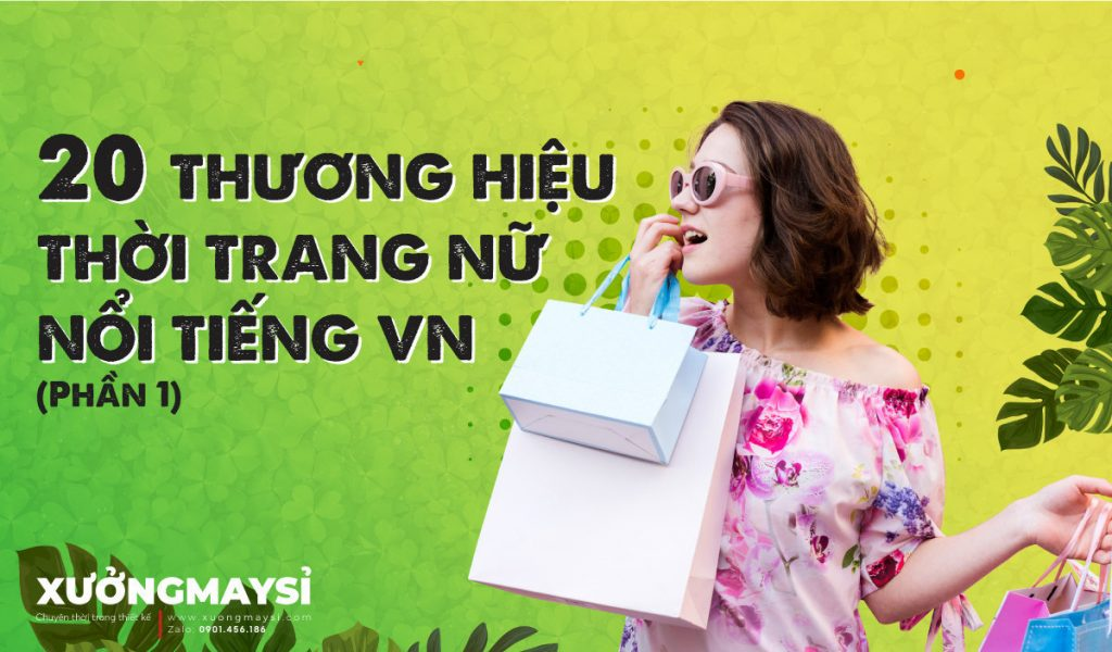 #20 Thương hiệu thời trang nữ công sở nổi tiếng tại Việt Nam
