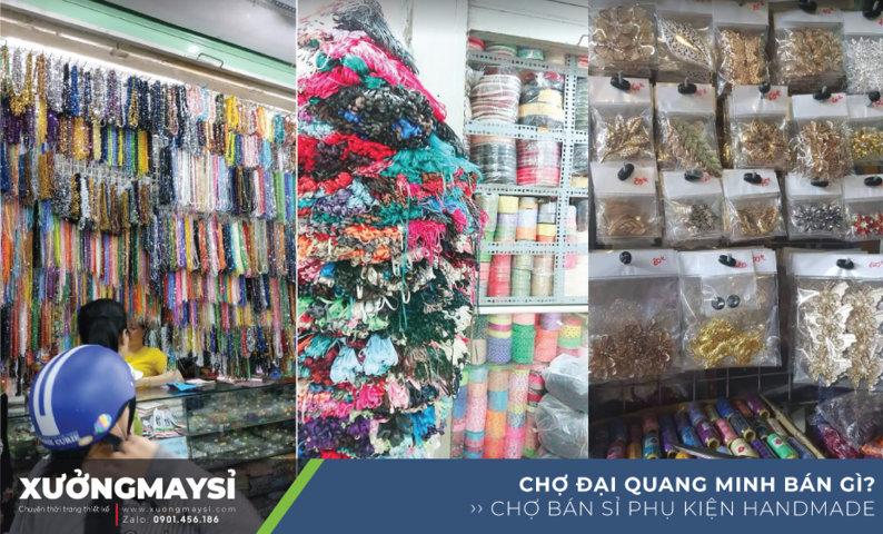 Chợ Đại Quang Minh cũng là thiên đường phụ kiện Handmade