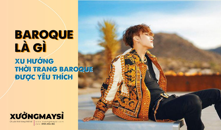 Baroque là gì? Xu hướng thời trang Baroque được yêu thích