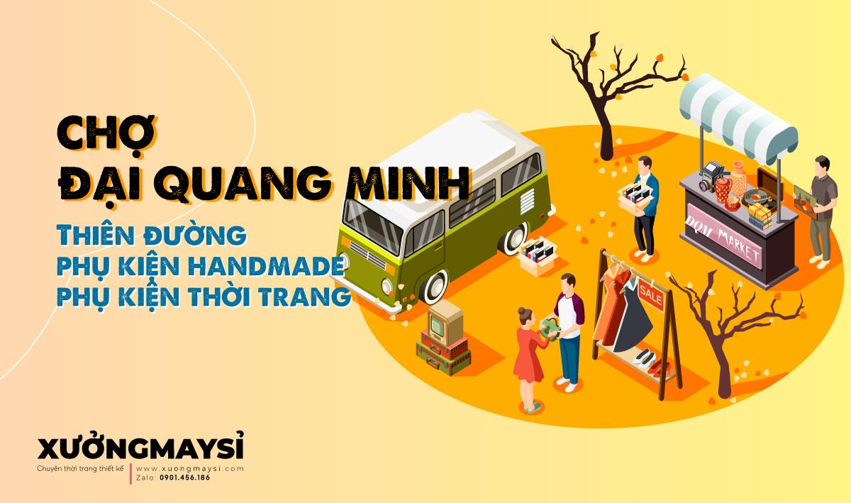 Chợ Đại Quang Minh Q5 - Thiên đường phụ kiện handmade phụ kiện thời trang