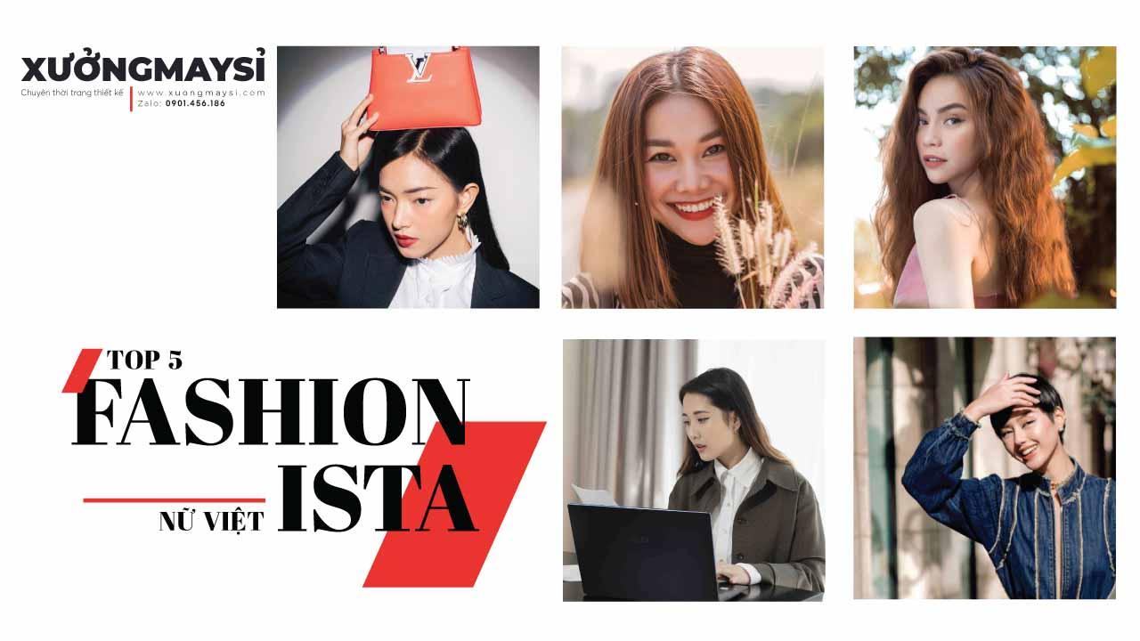 Top 5 Fashionista nữ Việt mà các tín đồ thời trang n