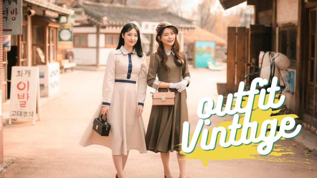 Tất tần tật những điều bạn cần biết để tạo nên một outfit vintage hợp trend