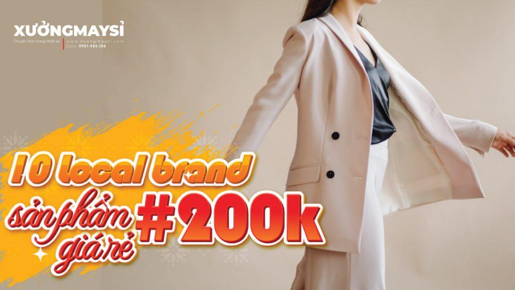 Xem ngay #10 Local brand giá rẻ dưới 200k hot nhất hiện nay