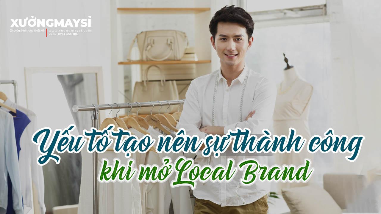Mở 1 local brand cần những gì và điều gì mang đến sự đột phá?